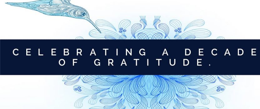 Celebrating A Decade of Gratitude
